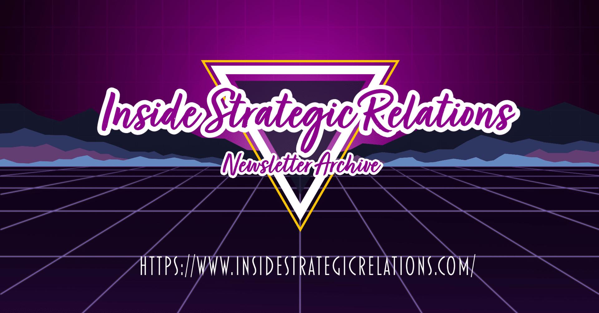 80's style, Inside Strategic Relations Newsletter Archive